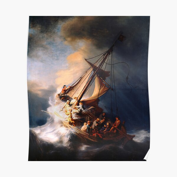 The Storm on the Sea of Galilee Painting By Rembrandt Poster