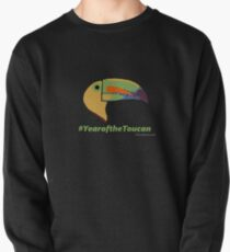 Year of the Toucan! Pullover Sweatshirt
