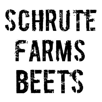 Schrute Farms Beets by buckwild