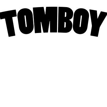 TOMBOY by wordznart