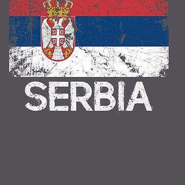 Serbian Flag Design | Vintage Made In Serbia Gift by melsens