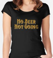'No Beer Not Going' International Beer Day  Women's Fitted Scoop T-Shirt