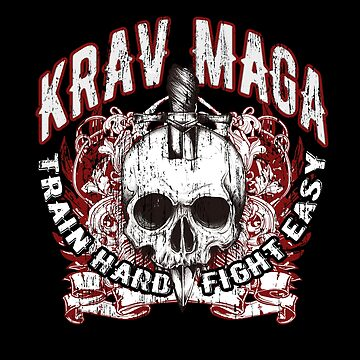 Krav Maga,Self Defence Skull, Martial Arts, Train Hard, Fight Easy by MDAM