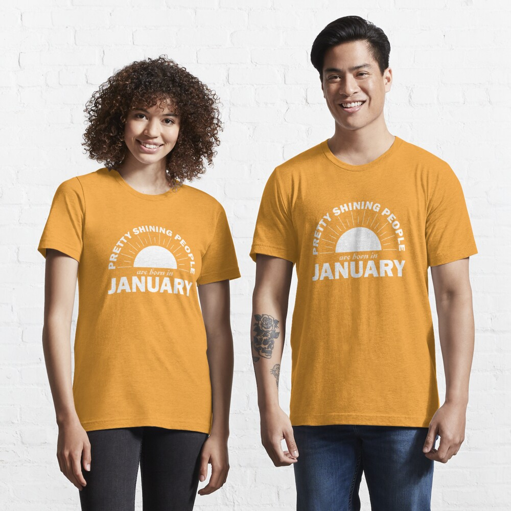 Pretty Shining People Are Born In January Essential T-Shirt