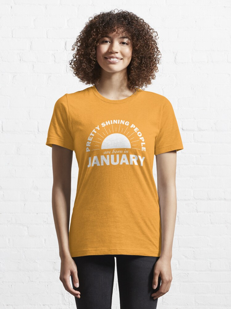 Alternate view of Pretty Shining People Are Born In January Essential T-Shirt