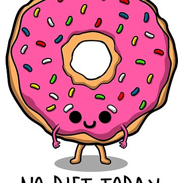 Do not diet today by NinoMelon