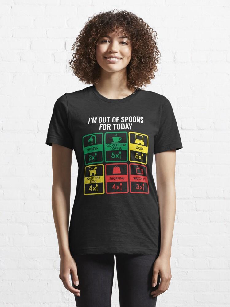 Alternative Ansicht von Out Of Spoons Autoimmune Disease - Autoimmune Disease Gift Essential T-Shirt