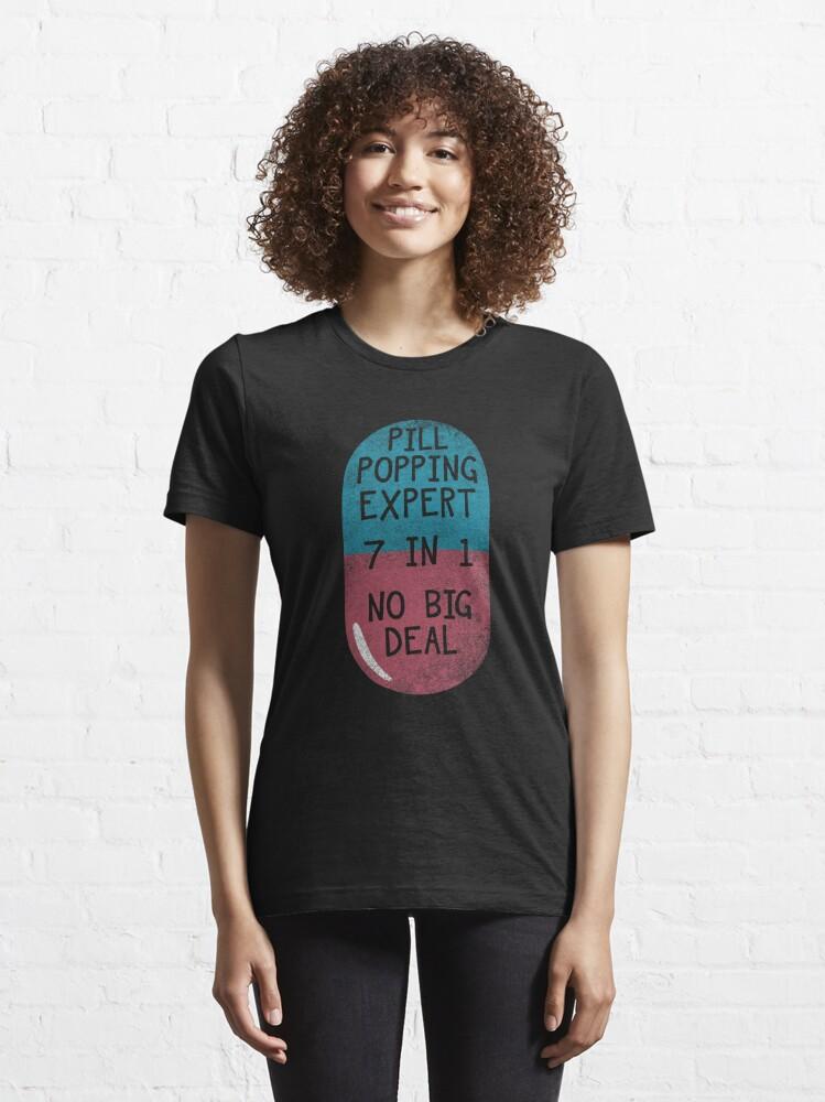 Alternative Ansicht von Pill Popping Expert Autoimmune Disease - Autoimmune Disease Gift Essential T-Shirt