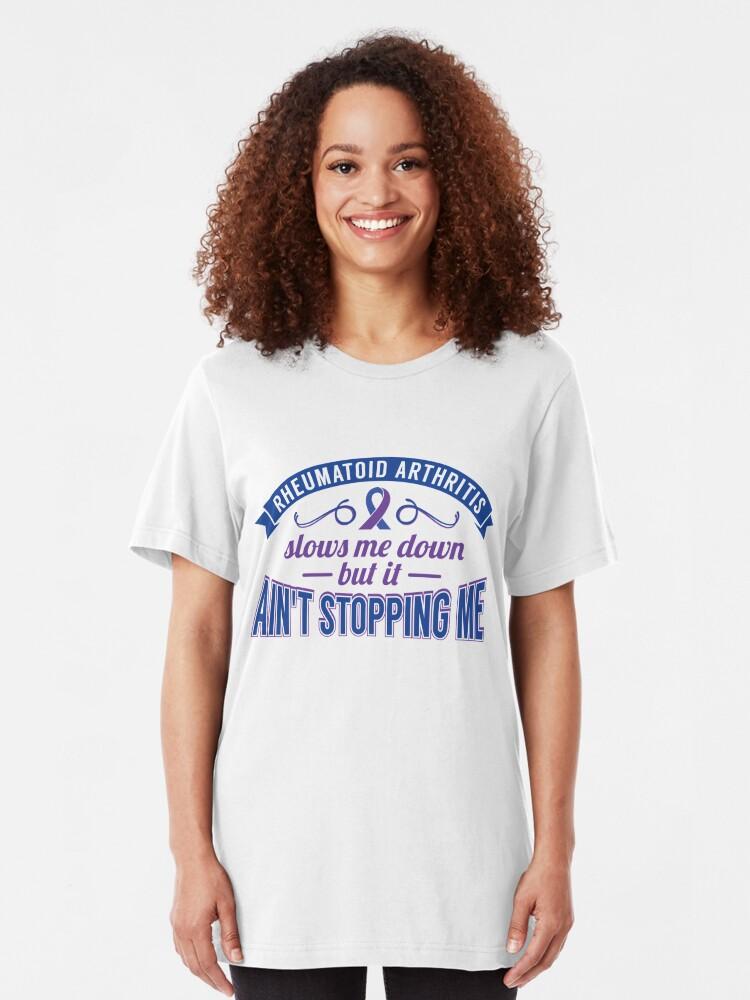 Alternative Ansicht von Ain't Stopping Me Reumatoid Arthritis - Autoimmune Disease Gift Slim Fit T-Shirt