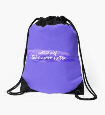 note to self 3 Drawstring Bag