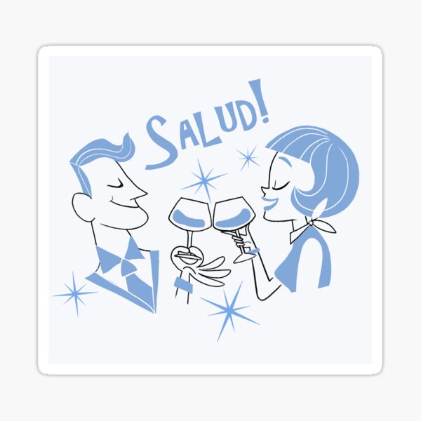 Salud! Sticker