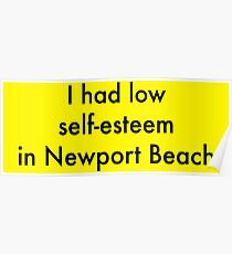 I Had Low Self Esteem - Arrested Development Poster