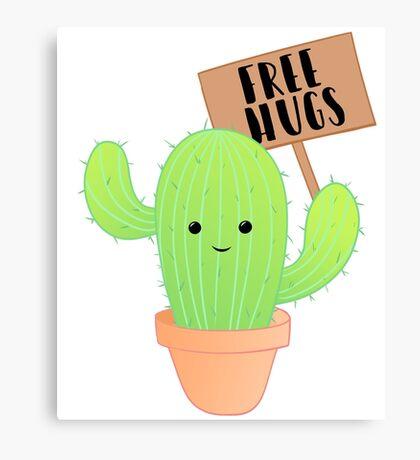 Cactus - Free Hugs - Cacti Puns - Plant Puns - Birthday - Valentines - Cute Puns Canvas Print