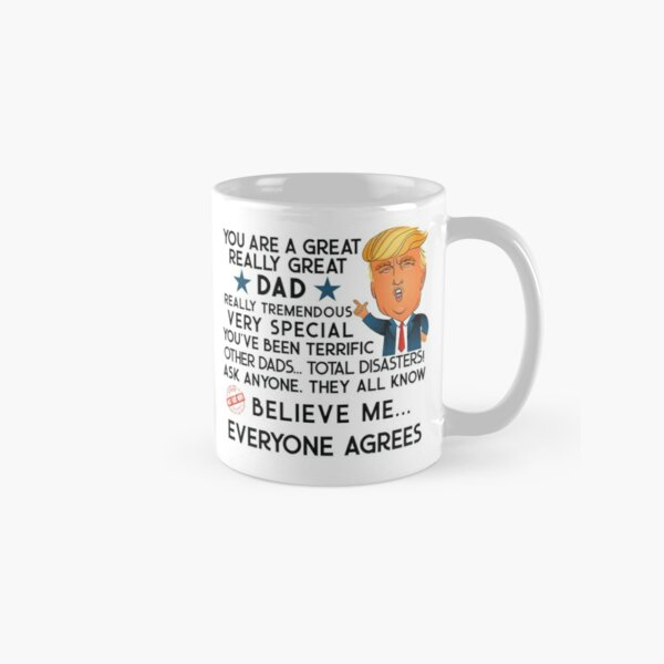 Donald Trump Gift For Dad - Double Sided Mugs Classic Mug