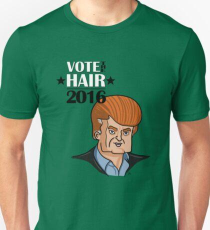 VOTE THE HAIR T-Shirt