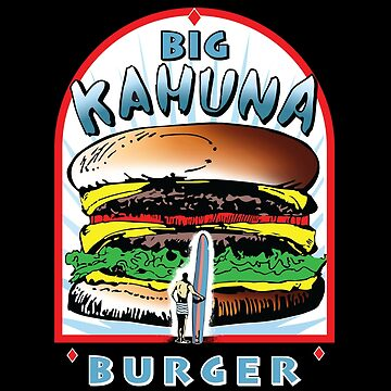 "Big ""KAHUNA"" Burger - White Back Variant by Purakushi"