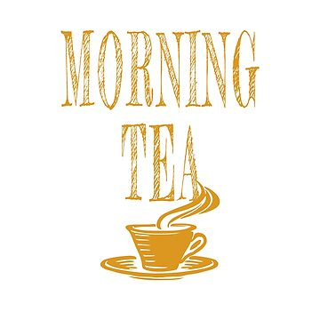 Morning tea T-shirt by jhussar