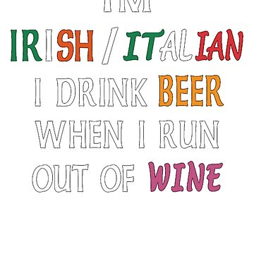 St Patrick's Day, Beer Wine Funny T-Shirt. by maxxexchange