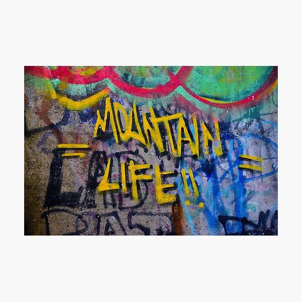 Graffiti Wall Art Photography - Mountain Life Photographic Print