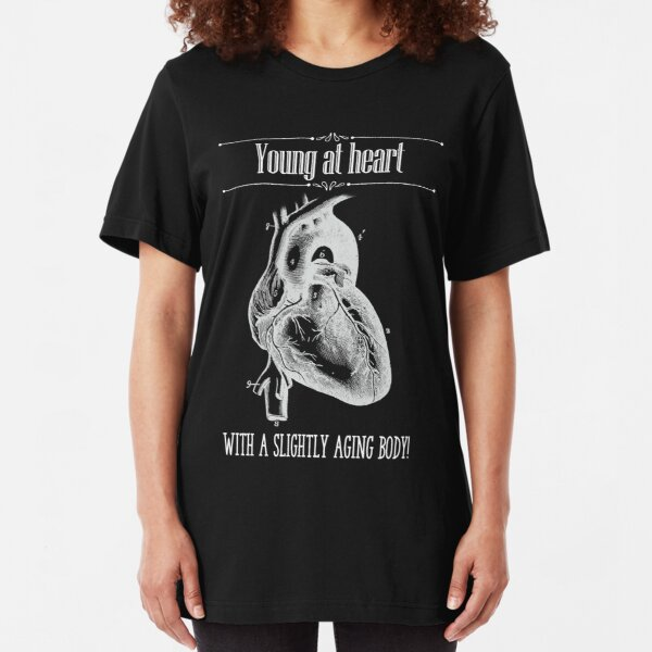 Young At Heart - Reverse Image Slim Fit T-Shirt