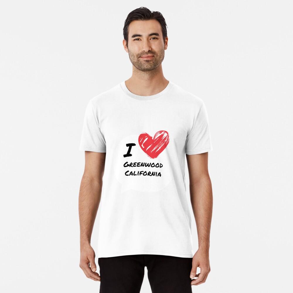 Ich liebe Greenwood Kalifornien Premium T-Shirt
