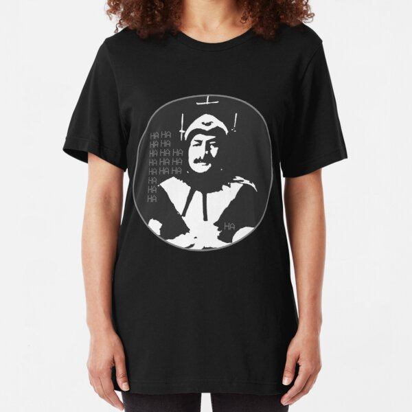 Phantom of Krankor: HA HA HA HA HA HA HA Slim Fit T-Shirt