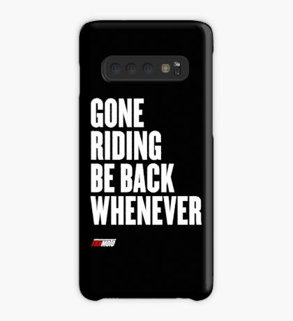 Gone riding be back whenever Case/Skin for Samsung Galaxy