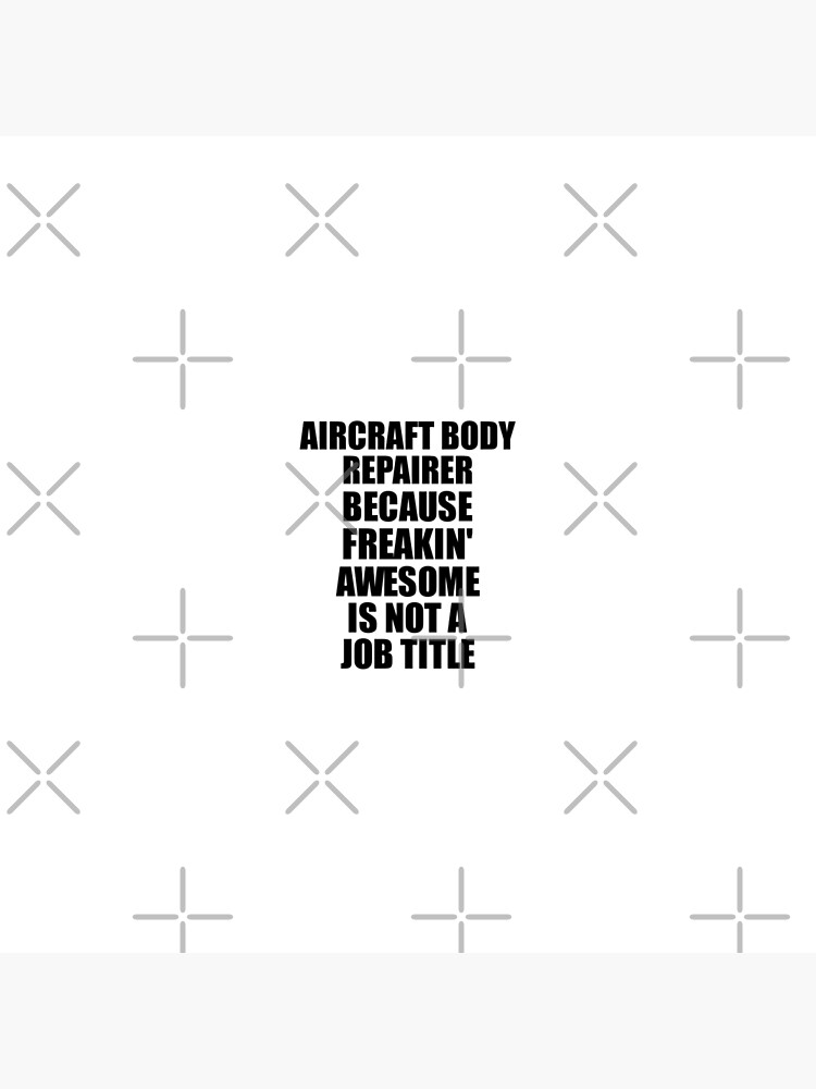 Aircraft Body Repairer Freaking Awesome Funny Gift Idea for Coworker Employee Office Gag Job Title Joke von FunnyGiftIdeas