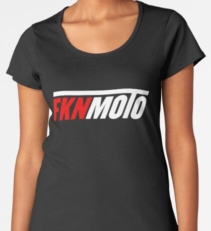fknmoto Premium Scoop T-Shirt