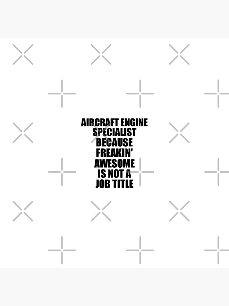 Aircraft Engine Specialist Freaking Awesome Funny Gift Idea for Coworker Employee Office Gag Job Title Joke von FunnyGiftIdeas