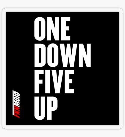 One down five up Transparent Sticker