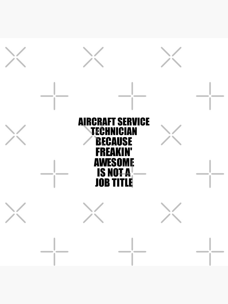 Aircraft Service Technician Freaking Awesome Funny Gift Idea for Coworker Employee Office Gag Job Title Joke von FunnyGiftIdeas
