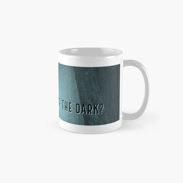Are You Afraid of the Dark Banner Classic Mug