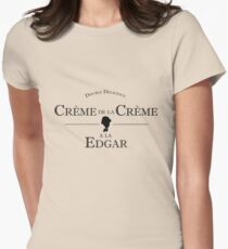 Crème de la Crème a la Edgar Women's Fitted T-Shirt
