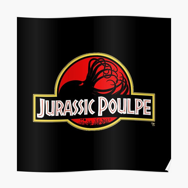 Jurassic Poulpe Poster