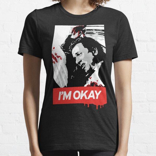 I'M OKAY - Reservoir Dogs / Billky Essential T-Shirt