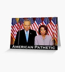 American Pathetic Greeting Card