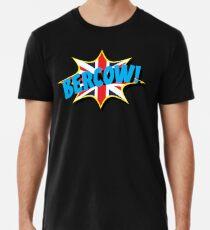 BERCOW! Männer Premium T-Shirts