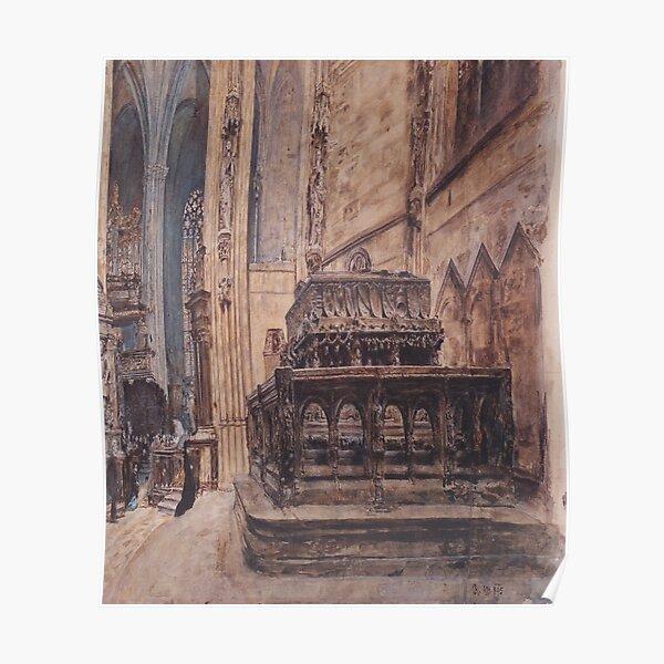 The tomb of Emperor Frederick III in the Stephansdom in Vienna(Das Grabmal Kaiser Friedrichs III im Stephansdom in Wien)-Rudolf von Alt Poster