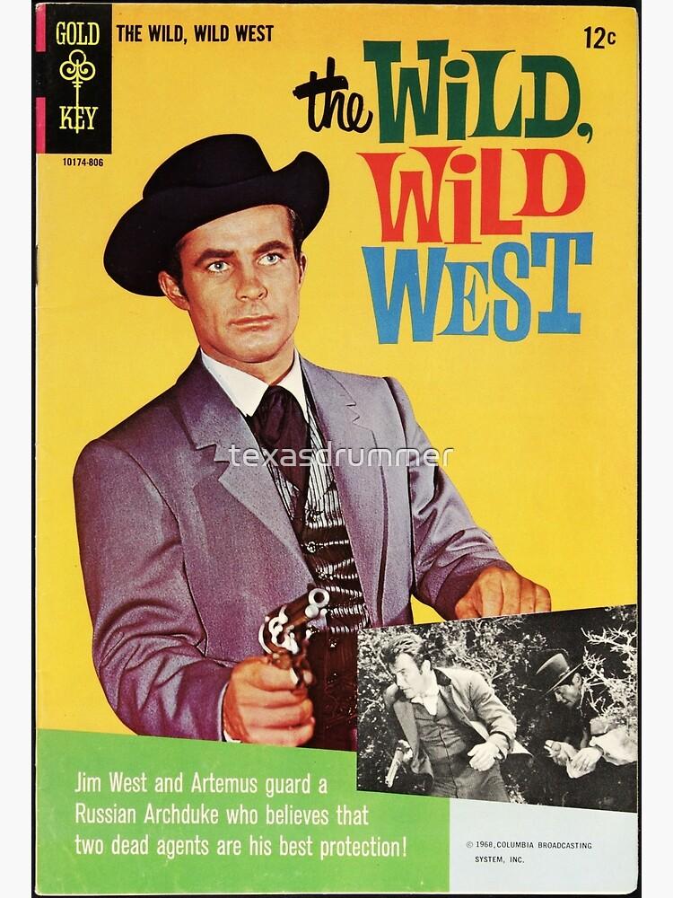 The Wild Wild West by texasdrummer