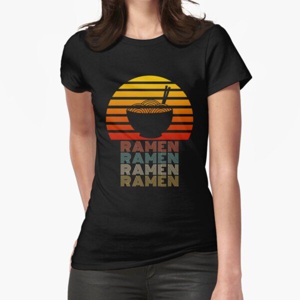 Ramen Life Japanese Noodles Lover Vintage Retro Style Fitted T-Shirt