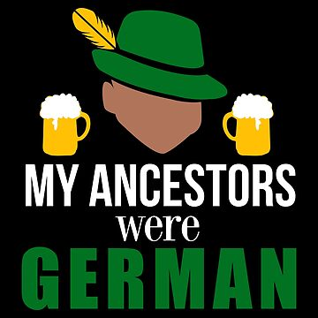 My Ancestors were German Beer Traditional Hat - Gift Idea by vicoli-shirts