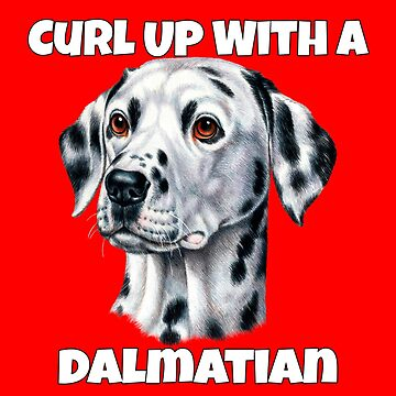 Curl Up With A Dalmatian Dog by fantasticdesign