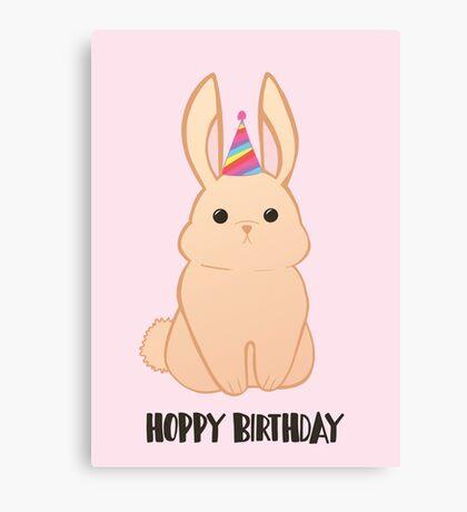 Rabbit Birthday - Happy Birthday - Hoppy Birthday - Rabbit - Bunny - Pun - Birthday Pun - Rabbit Pun - Party - Cute - Adorable Canvas Print