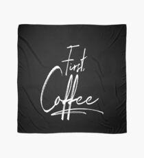 But First Coffee Kaffee Kaffeejunkie Morgenmuffel Barista Design Tuch