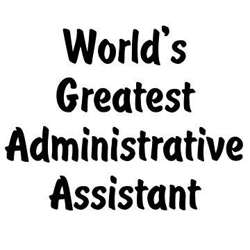 World's Greatest Administrative Assistant v2 by viktor64