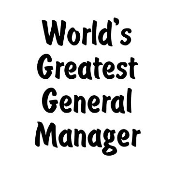 World's Greatest General Manager by viktor64