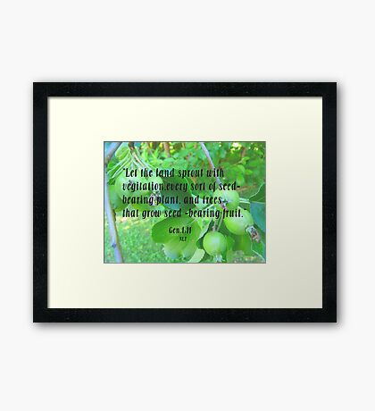 Gen,1:11 vegitation Framed Print