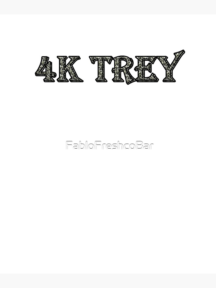 4k Trey Greeting Card By Fablofreshcobar Redbubble