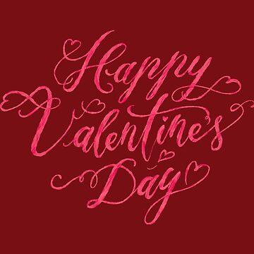 Hand Lettering Happy Valentine's Day Art by cheesim